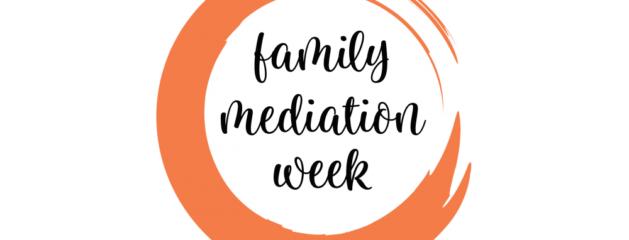 Family Mediation Week 18 – 22 January 2021